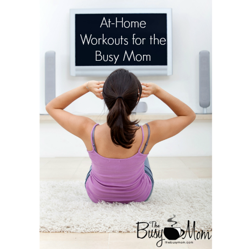 At-Home Workouts for the Busy Mom
