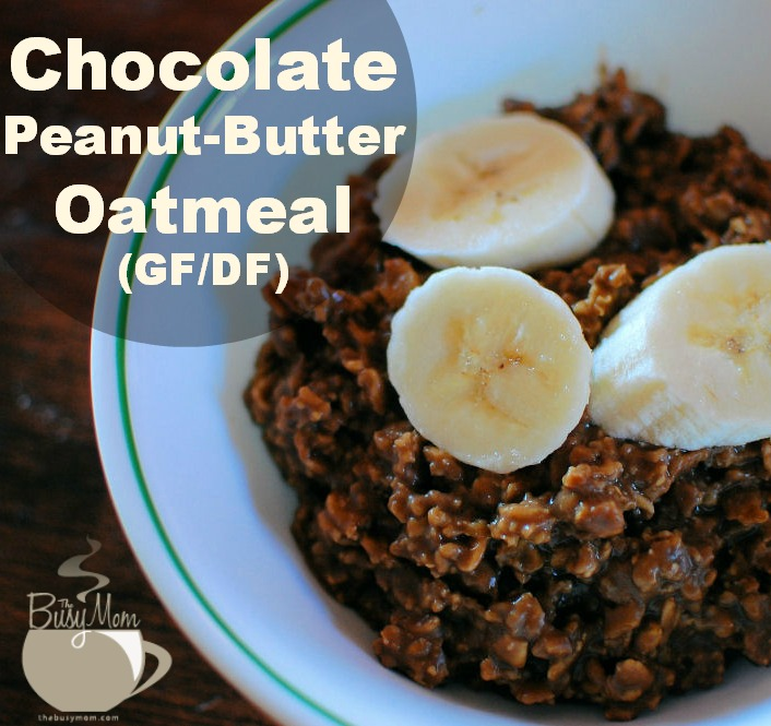 Fuel for the Day: Yummy Chocolate Peanut-Butter Oatmeal (gluten and dairy free)