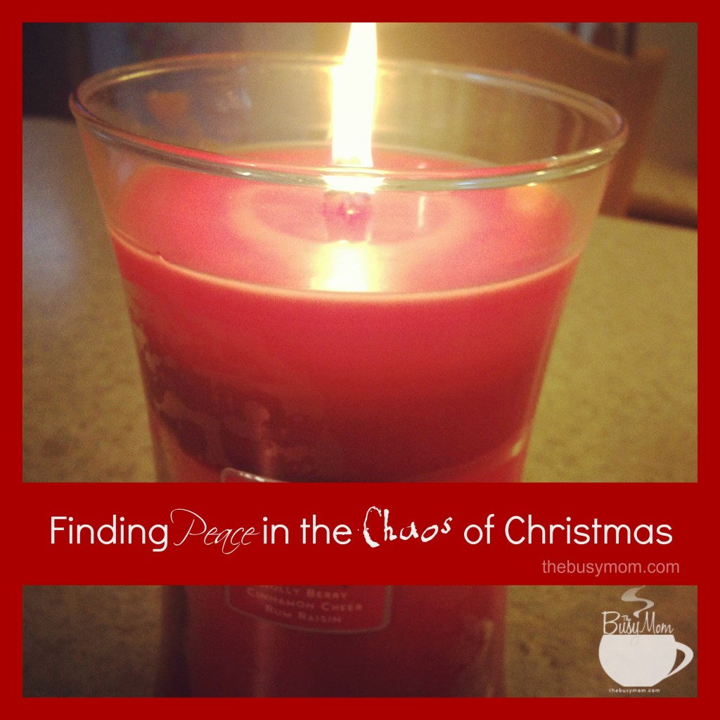 Finding Peace in the Chaos of Christmas @thebusymom.com