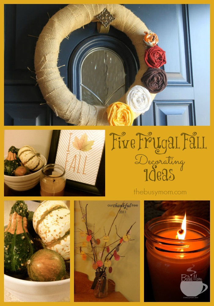 Five Frugal Fall Decorating Ideas @thebusymom.com