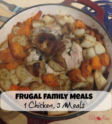 Frugal Family Meals 1 Chicken, 3 Meals