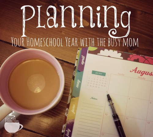 Planning Your Homeschool Year @thebusymom.com
