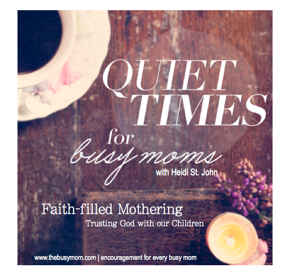Faith Filled Mothering