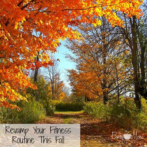 Revamp Your Fitness Routine This Fall