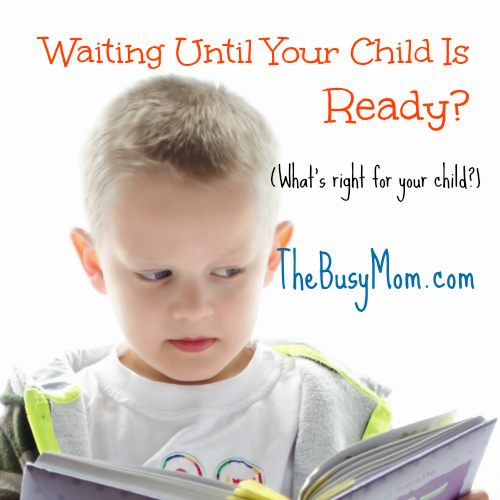 Waiting Until Your Child Is Ready