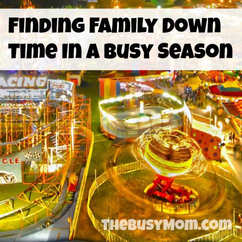 family down time busy season