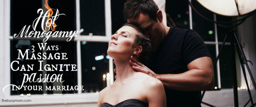 Find out how massage can bring back or build up trust, intimacy and passion in your marriage!