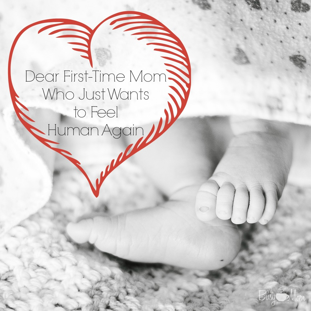 Dear First-Time Mom