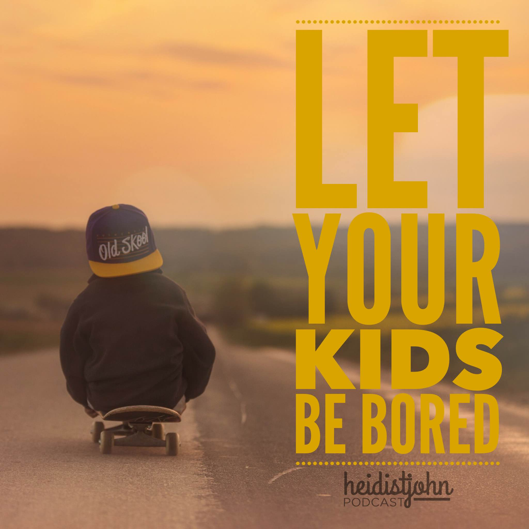 let-kids-be-bored-heidistjohn