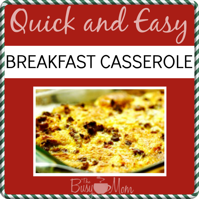 the busy mom breakfast casserole