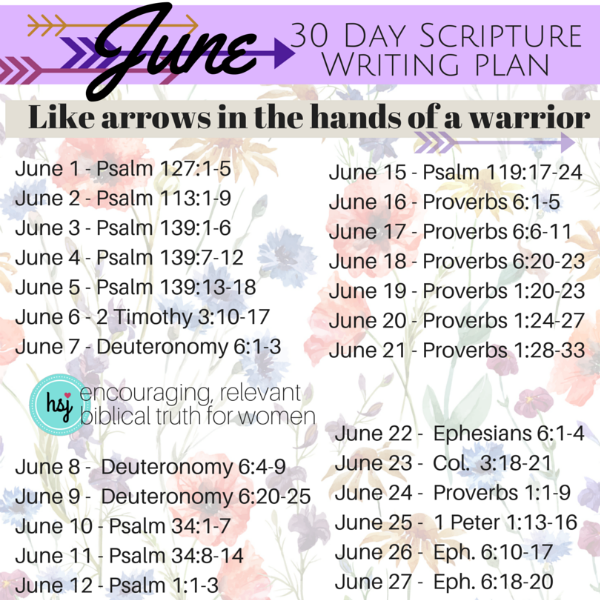 June Scripture Writing Plan Like Arrows In The Hands Of A