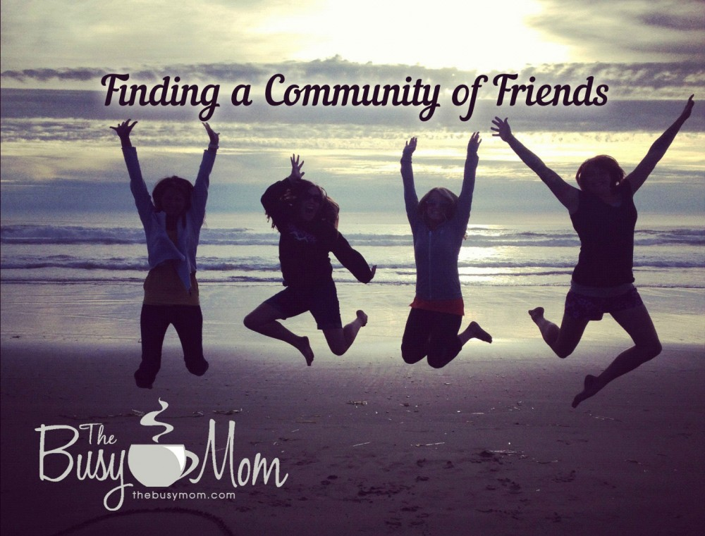 Finding a community of friends is worth it!